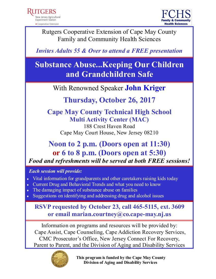 Substance Abuse Keeping Our Children and Grandchildren Safe Presentation 10-26-17A